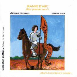 Jeanne d'Arc Dieu premier servi !