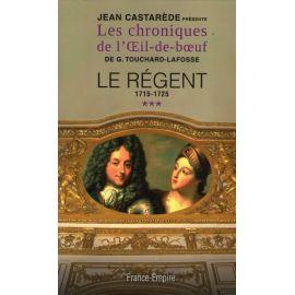 Le Régent Tome 3, 1715-1725