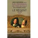 Le Régent 1715-1725 Tome 3