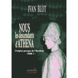 Nous les descendants d'Athena - Tome 1