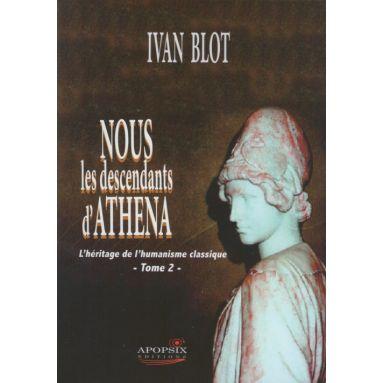Nous les descendants d'Athena - Tome 2