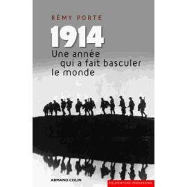 1914 une année qui a fait basculer le monde