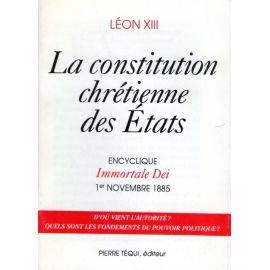 La constitution chrétienne des Etats