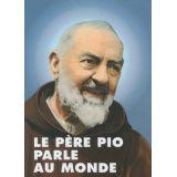 Le Père Pio parle au monde