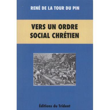 Vers un ordre social chrétien