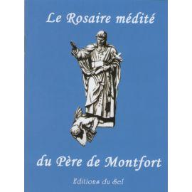Le Rosaire médité du Père de Montfort