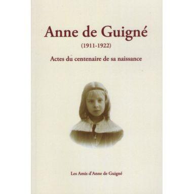 Anne de Guigné 1911 - 1922