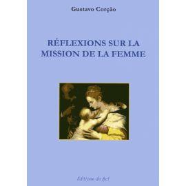 Réflexions sur la mission de la Femme