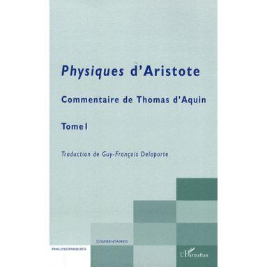 Physiques d'Aristote Tome 1 - Livres de I à IV