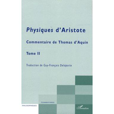 Physiques d'Aristote Tome 2 - Livres de V à VIII