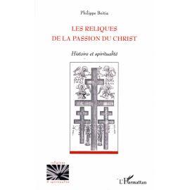 Les reliques de la Passion du Christ