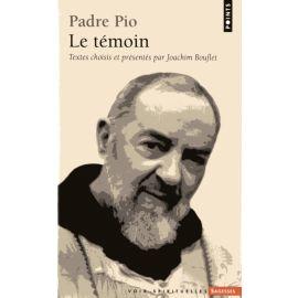 Padre Pio le Témoin