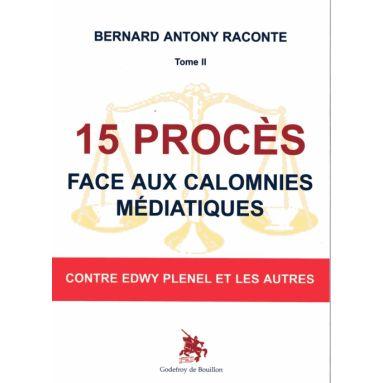 Bernard Antony raconte Tome 2
