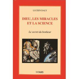 Dieu, les miracles et la science
