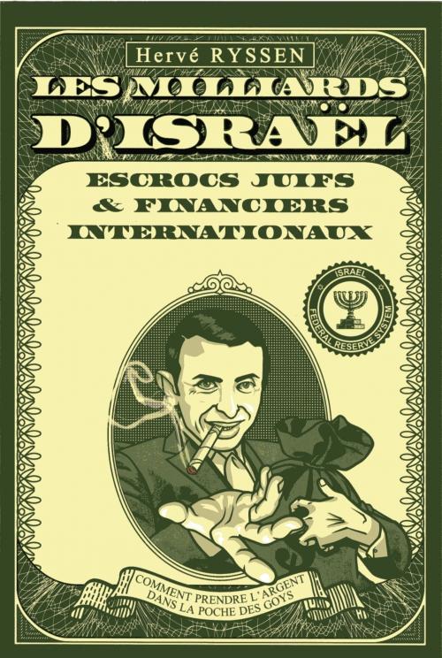 Hervé Ryssen : Les milliards d'Israël | Livres en famille