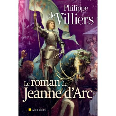 Le roman de Jeanne d'Arc