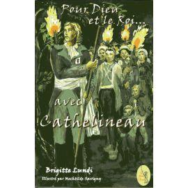 Pour Dieu et le Roi... avec Cathelineau
