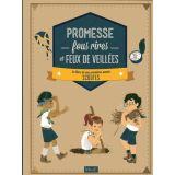 Promesse - Fous rires et Feux de veillées