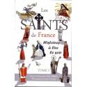 Les Saints de France Tome 1