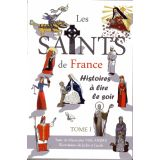 Les Saints de France - Tome I