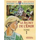Le Secret de l'Emir Tome 1