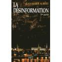 La Désinformation 1ère partie - Volume VII