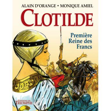Clotilde première reine des Francs