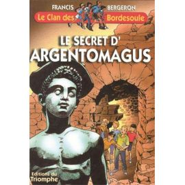 Le Secret d'Argentomagus