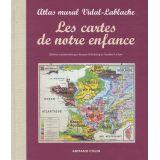 Les cartes de notre enfance - Atlas mural Vidal - lablache