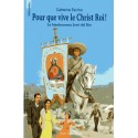 Pour que vive le Christ-Roi ! - Le bienheureux José del Rio