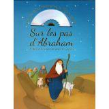 Sur les pas d'Abraham - avec un CD audio