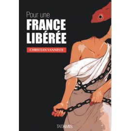 Pour une France libérée