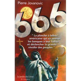 666 - Du vol organisé de l'or des Français et de la destruction des Nations par le dollar grâce aux gouvernements et médias à se
