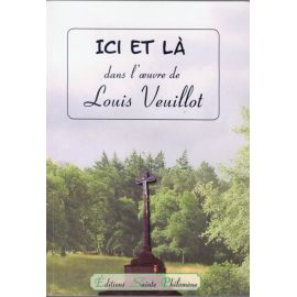 Ici et là dans l'œuvre de Louis Veuillot
