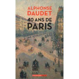 40 ans de Paris (1857-1897)