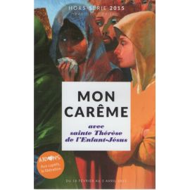 Mon Carême avec sainte Thérèse de l'Enfant-Jésus 2015