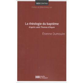 La théologie du baptême d'après saint Thomas d'Aquin