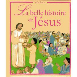 La belle histoire de Jésus