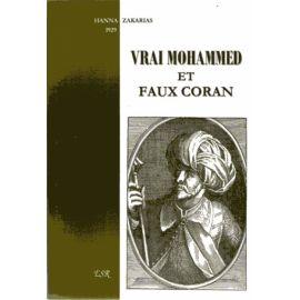 Vrai Mohammed et faux Coran