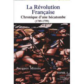 La Révolution Française Tome 1