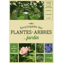 Encyclopédie des plantes, arbres de jardin