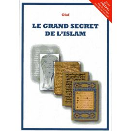 Le grand secret de l'islam - 2éme édition