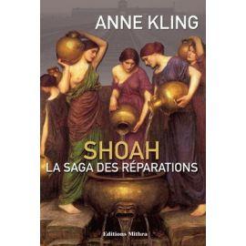 Shoah - La saga des réparations