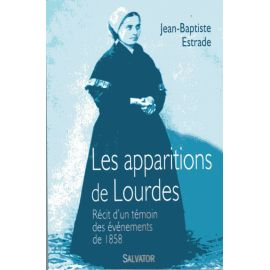 Les apparitions de Lourdes