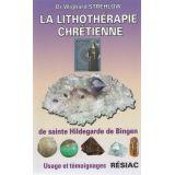 La lithothérapie chrétienne de sainte Hildegarde de Bingen