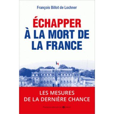 Echapper à la mort de la France