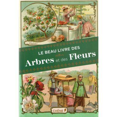 Dominique pen du le beau livre des arbres et des fleurs for Livret des fleurs