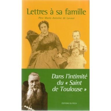 Lettres à sa famille