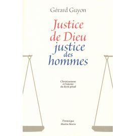 Justice de Dieu Justice des Hommes