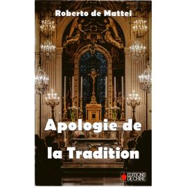 Apologie de la Tradition